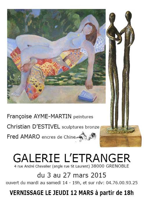 Exposition fran oise ayme martin peintures christian d for Garage grenoble ouvert samedi